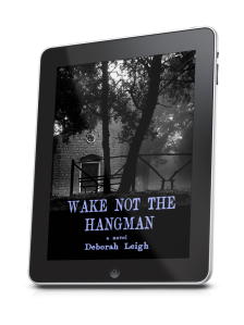 Wake Not the Hangman by Deborah Leigh