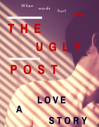 The Ugly Post - VERSION USED FOR KINDLE
